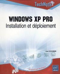 Windows XP Pro : installation et déploiement
