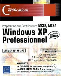Windows XP Professionnel : examen 70-270 : préparation aux certifications MCSE, MCSA