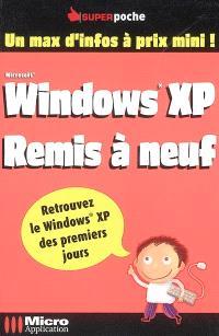 Windows XP remis à neuf