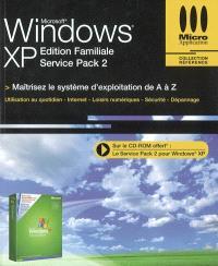 Windows XP Service pack 2 : édition familiale