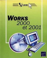 Works 2000 et 2001