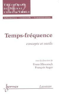 Temps-fréquence : concepts et outils