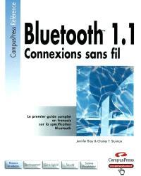 Bluetooth TM 1.1 : connexions sans fil