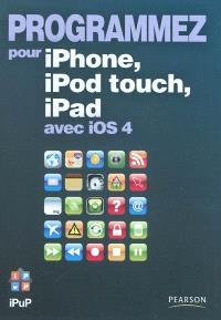 Programmez pour iPhone, iPod touch, iPad avec iOS 4