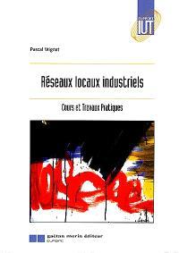 Réseaux locaux industriels : cours et travaux pratiques