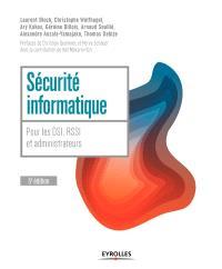 Sécurité informatique : pour les DSI, RSSI et administrateurs