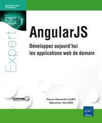 AngularJS : développez aujourd'hui les applications web de demain