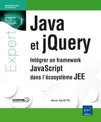 Java et jQuery : intégrer un framework JavaScript dans l'écosystème JEE