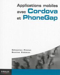 Applications mobiles avec Cordova et PhoneGap