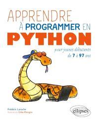 Apprendre à programmer en Python : pour jeunes débutants de 7 à 97 ans
