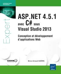 ASP.NET 4.5.1 avec C# sous Visual Studio 2013 : conception et développement d'applications web