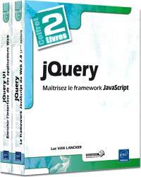 jQuery : maîtrisez le framework JavaScript : coffret 2 livres