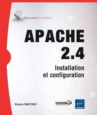 Apache 2.4 : installation et configuration
