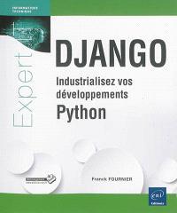 Django : industrialisez vos développements Python