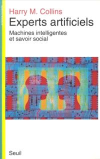 Experts artificiels : machines intelligentes et savoir social