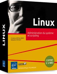Linux : administration du système et scripting