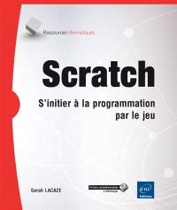 Scratch : s'initier à la programmation par le jeu