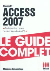Access 2007 : maîtrisez les bases de données de A à Z !