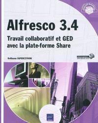 Alfresco 3.4 : travail collaboratif et GED avec la plate-forme Share
