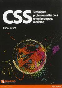 CSS : techniques professionnelles pour une mise en page moderne