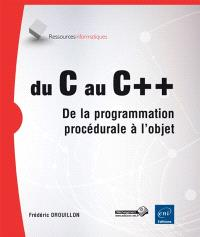 Du C au C++ : de la programmation procédurale à l'objet