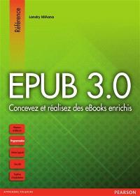 Epub 3.0 : concevez et réalisez des ebooks enrichis
