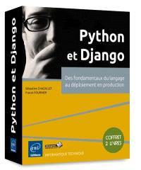 Python et Django : des fondamentaux du langage au déploiement en production : coffret 2 livres