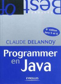 Programmer en Java : Java 5 et 6
