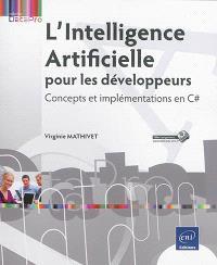 L'Intelligence artificielle pour les développeurs : concepts et implémentations en C#