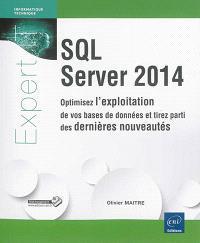 SQL Server 2014 : optimisez l'exploitation de vos bases de données et tirez parti des dernières nouveautés