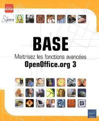 Base : maîtrisez les fonctions avancées OpenOffice.org 3