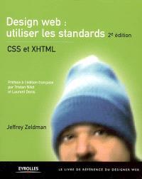 Design Web, utiliser les standards : CSS et XHTML