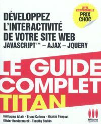 Développez l'interactivité de votre site Web : Javascript, Ajax, Jquery