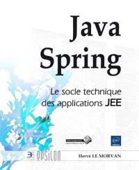 Java Spring : le socle technique des applications JEE