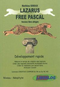 Lazarus Free Pascal : version libre allégée : développement rapide