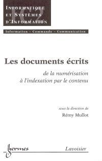 Les documents écrits : de la numérisation à l'indexation par le contenu