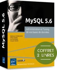 MySQL 5.6 : administration et tuning de vos bases de données