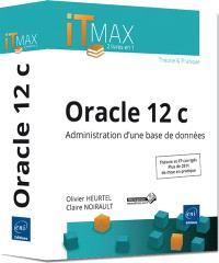 Oracle 12c : administration d'une base de données