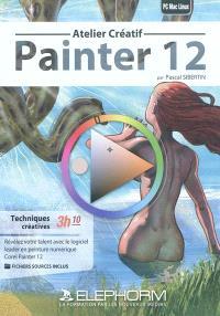 Painter 12 : atelier créatif