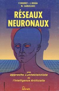 Réseaux neuronaux : une approche connexioniste de l'Intelligence Artificielle