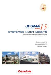 Systèmes multi-agents : environnements socio-techniques