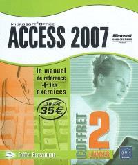 Access 2007 : le manuel de référence + les exercices