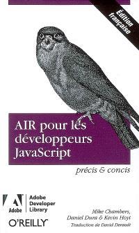 AIR pour développeurs JavaScript : précis et concis