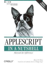 Applescript in a Nutshell : manuel de référence