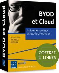BYOD et Cloud : intégrer les nouveaux usages dans l'entreprise