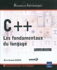 C ++ : les fondamentaux du langage