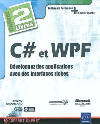 C dièse et WPF : développez des applications avec des interfaces riches
