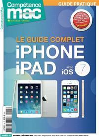 Compétence Mac, hors série : les guides pratiques. n° 32, Le guide complet iPhone et iPad avec iOS7