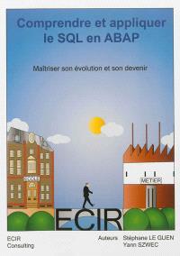 Comprendre et appliquer le SQL en ABAP : maîtriser son évolution et son devenir