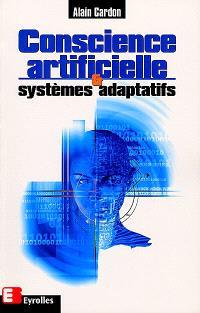 Conscience artificielle et systèmes adaptatifs